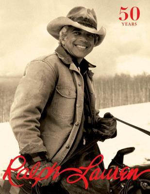 Ralph Lauren: Revised and Expanded Anniversary Edition por Ralph Lauren, Mary Randolph Carter