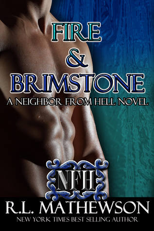 Fire & Brimstone (Neighbor from Hell, #8)