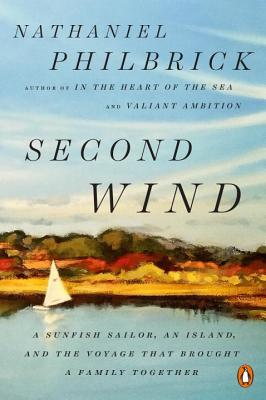 Second Wind: A Sunfish Sailor, an Island, and the Voyage That Brought a Family Together
