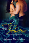 A Dance with Seduction (A Spy in the Ton, #1)