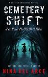 Cemetery Shift (Cheston Chronicles #1)