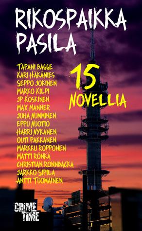 Rikospaikka Pasila – 15 novellia