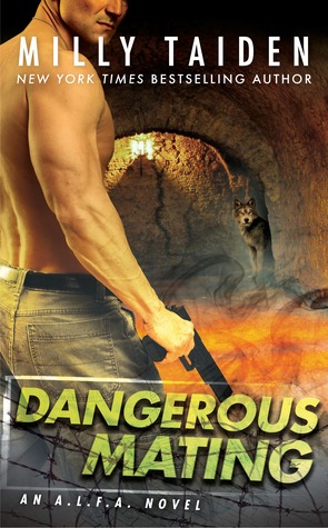 Dangerous Mating (A.L.F.A., #3)