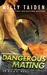 Dangerous Mating (A.L.F.A., #3)