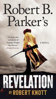 Robert B. Parker's Revelation par Robert Knott