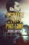 Le mystère de Pitch Pine Lane by Josh Lanyon