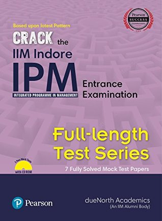 Crack the IIM Indore - IPM (Integrated Programme in Management) Entrance Examination - Full Length Test Series