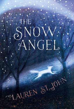 The Snow Angel by Lauren St. John