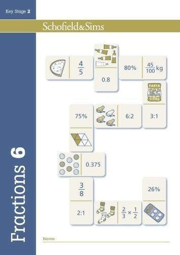 Fractions, Decimals and Percentages Book 6 (Year 6, Ages 10-11)