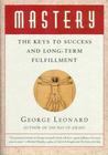 Mastery: The Keys...