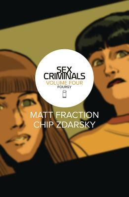 Sex Criminals, Vol. 4: Fourgy!