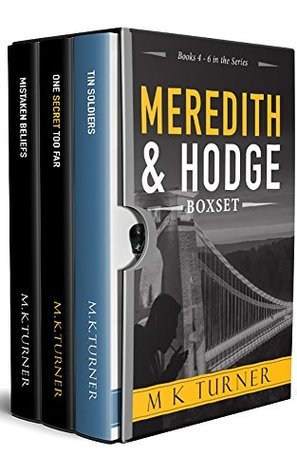 Meredith & Hodge Series: Books 4 - 6: Meredith & Hodge Box Set 2 (Meredith & Hodge Novels)