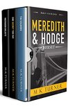 Meredith & Hodge Series: Books 4 - 6: Meredith & Hodge Box Set 2 (Meredith & Hodge Novels)