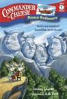 Mouse Rushmore by Lindsey Leavitt