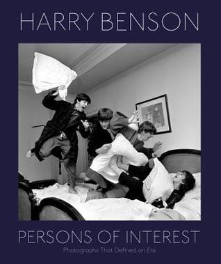 Harry Benson: Persons of Interest por Harry Benson