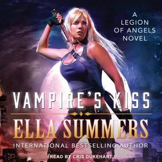 b7019ecfd Vampire s Kiss (Legion of Angels  1) by Ella Summers