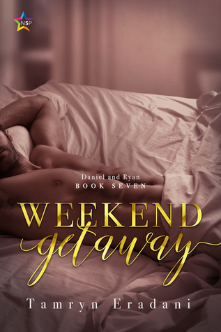 Weekend Getaway (Daniel and Ryan, #7)