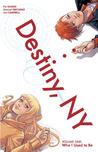 Destiny, NY, Volu...