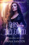 His Beloved (The Mate Series Book 1)