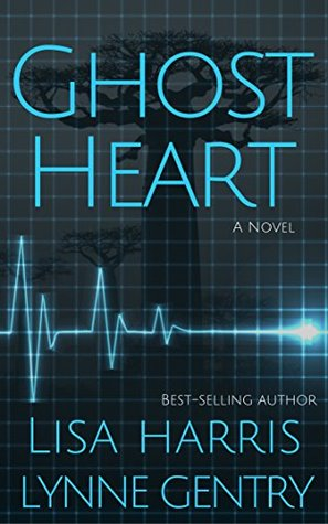 ghost heart lisa harris lynne gentry