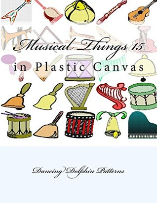 Musical Things 15: in Plastic Canvas