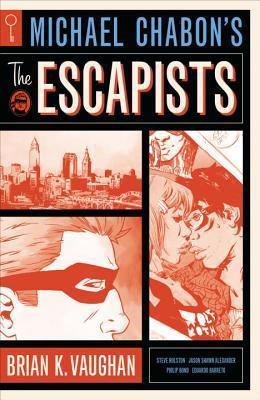 Michael Chabon's the Escapists by Michael Chabon
