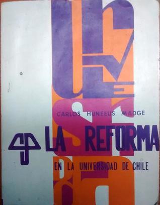 La Reforma en la Universidad de Chile