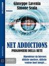 Net Addictions - Prigionieri della Rete (Odissea Digital)