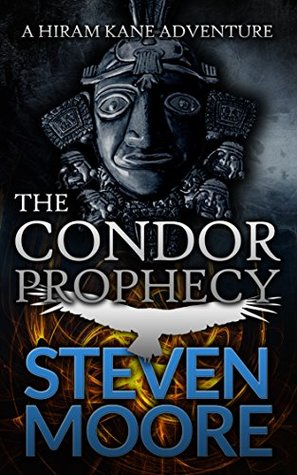the-condor-prophecy-a-hiram-kane-adventure-the-hiram-kane-action-adventures-2