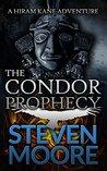 The Condor Prophecy: A Hiram Kane Adventure (The Hiram Kane Action Adventures, #2)