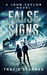 False Signs by Travis Starnes