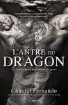 L'antre du dragon by Chantal Fernando