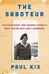 The Saboteur: The...
