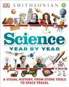 Science Year by Year by DK Publishing