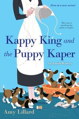 Kappy King and the Puppy Kaper (An Amish Mystery #1)