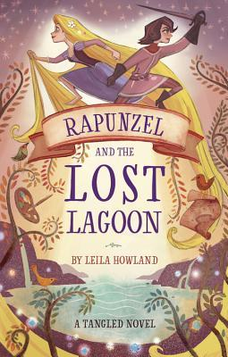 Rapunzel and the Lost Lagoon (Tangled #1)