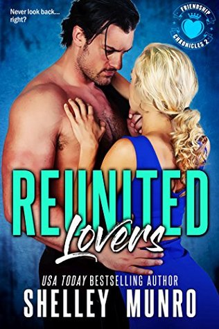 Reunited Lovers (Friendship Chronicles, #2)