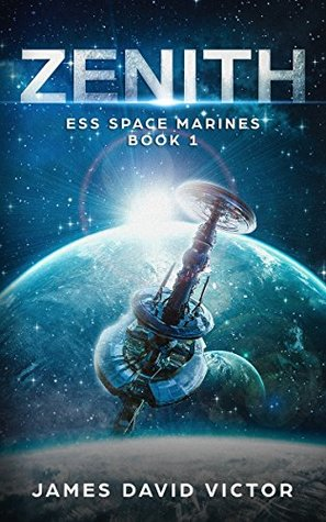 Zenith (ESS Space Marines #1)