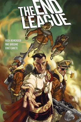 The End League Library Edition by Rick Remender