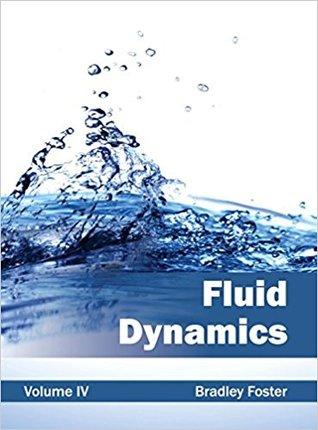 Fluid Dynamics: Volume IV