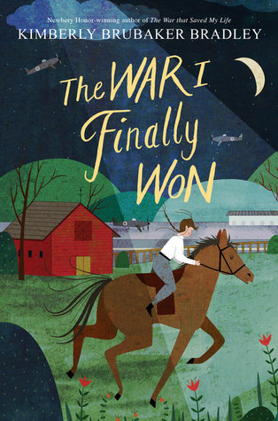 The War I Finally Won (The War That Saved My Life, #2)
