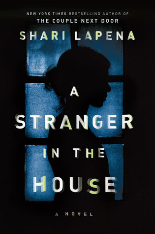 https://www.goodreads.com/book/show/33984056-a-stranger-in-the-house
