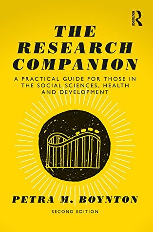 The Research Companion: A practical guide for those in the social sciences, health and development