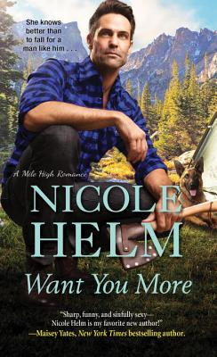 Want You More (Mile High Romance #3)