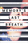 Memory's Last Bre...