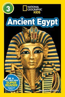 Ancient Egypt (National Geographic Kids Readers: L3)