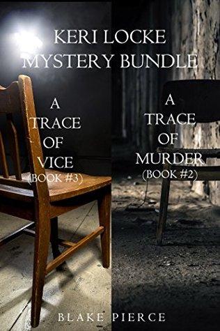Keri Locke Mystery Bundle: A Trace of Murder / A Trace of Vice (Keri Locke #2-3)