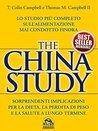 The China Study: Lo studio più completo sull'alimentazione mai condotto finora