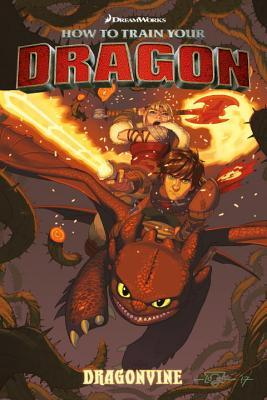 Dragonvine (How to Train Your Dragon Graphic Novels, #2)