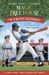 A Big Day for Baseball (Magic Tree House #56)